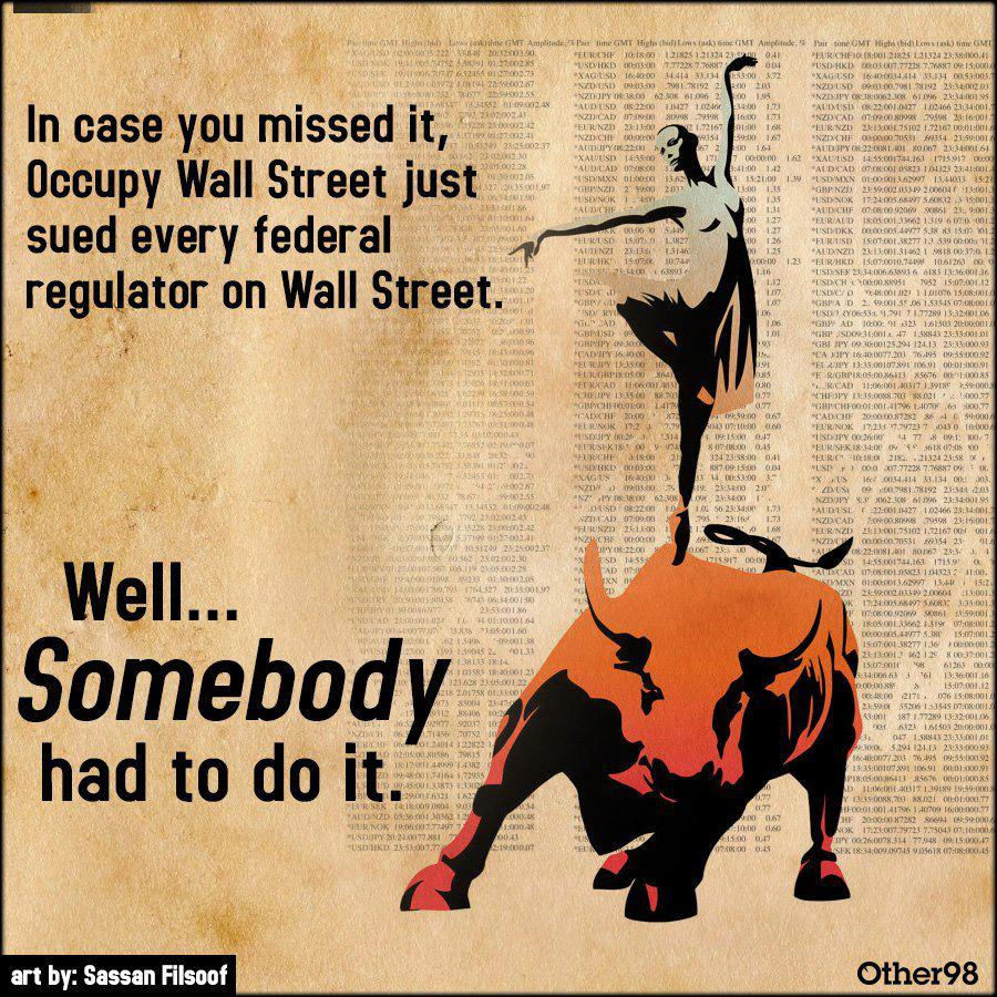 Occupy Files Lawsuit Against Wall Street Federal Regulators ...