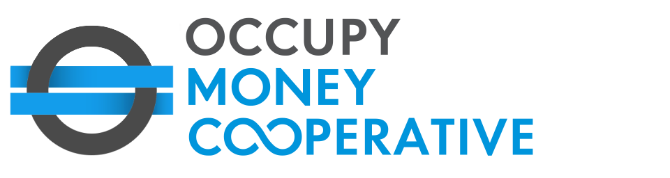 Occupy Money Cooperative
