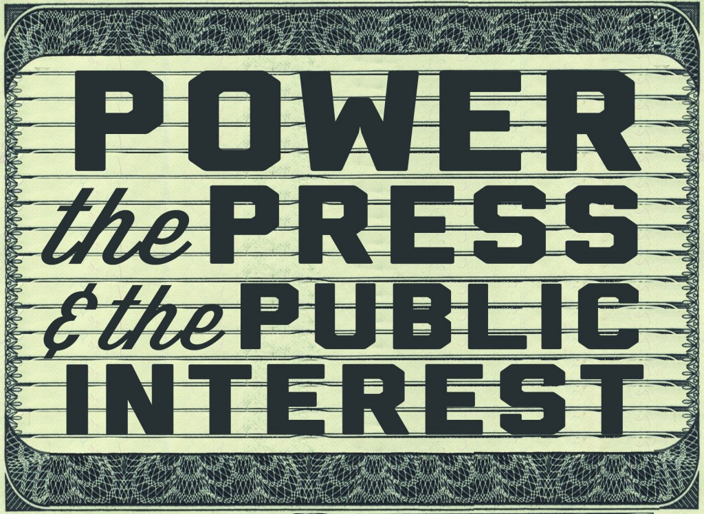 Power, the press and pubic interest