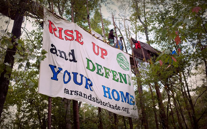 Tar Sands Blockade Rise Up And Defend Your Home