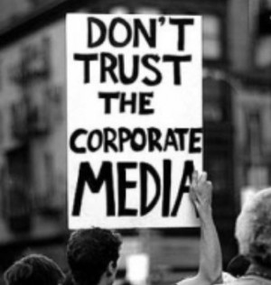 Media don't trust the corporate media