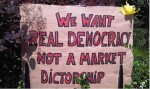 Democracy not a market dictatorship