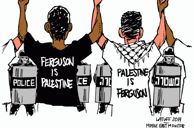 From to Ferguson to Palestine (Latuff, MEMO)