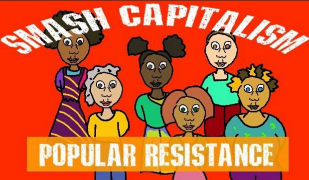 Popular Resistance, Revolution, Rebellion, Capitalism