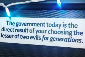 Government of the lesser of two evils