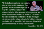 Zinn on civil disobedience, problem is obedience