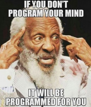 Dick Gregory Program your mind or else