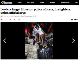 "Unconfirmed claims of violence by ""looters"" were sometimes reported (Houston Chronicle, 8/29/17)."