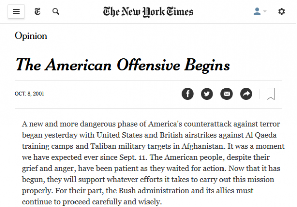 The New York Times (10/8/01) endorsed the invasion of Afghanistan…