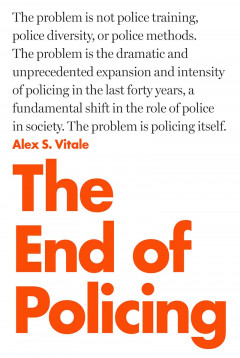The End of Policing book cover and quote