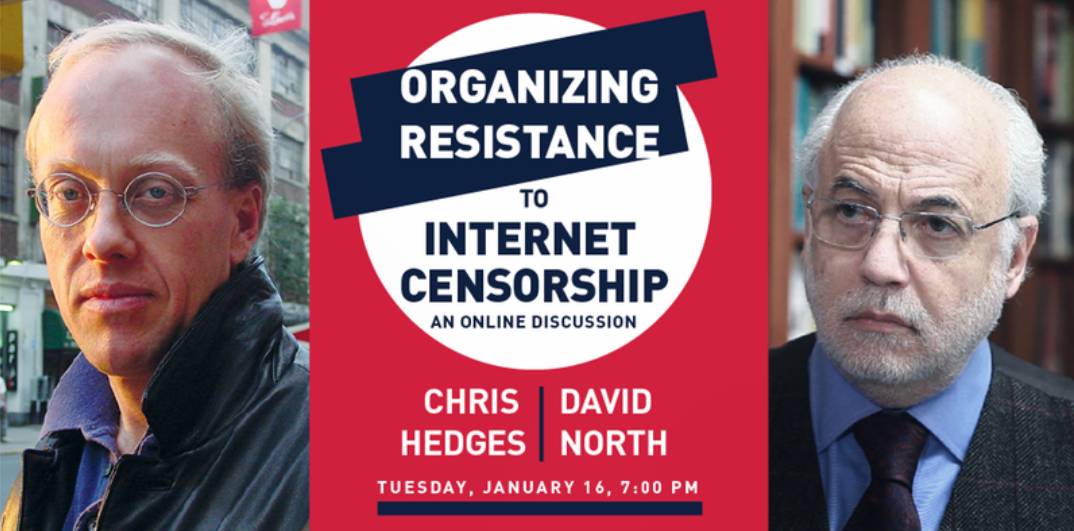 Chris Hedges And David North On Internet Censorship