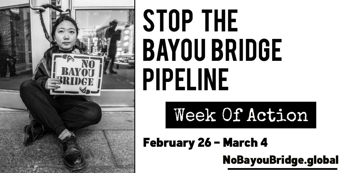 Stop The Bayou Bridge Pipeline Week Of Action