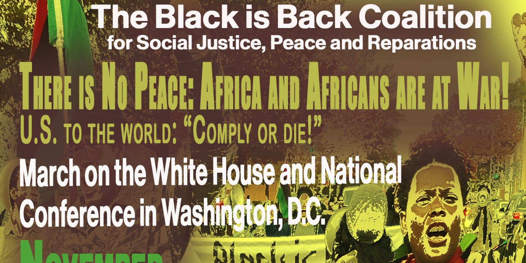 Black Is Back: March On The White House