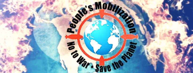 People's Mobilization To Stop The US War Machine And Save The Planet