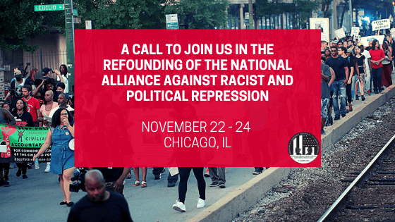 Re-Founding Of The National Alliance Against Racist & Political Repression